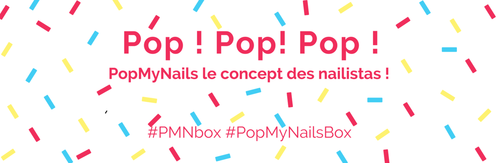 popmynails-makeupbyazadig-box-beaute-vernis-nails-troyes-paris-revue-avis-prix-facebook