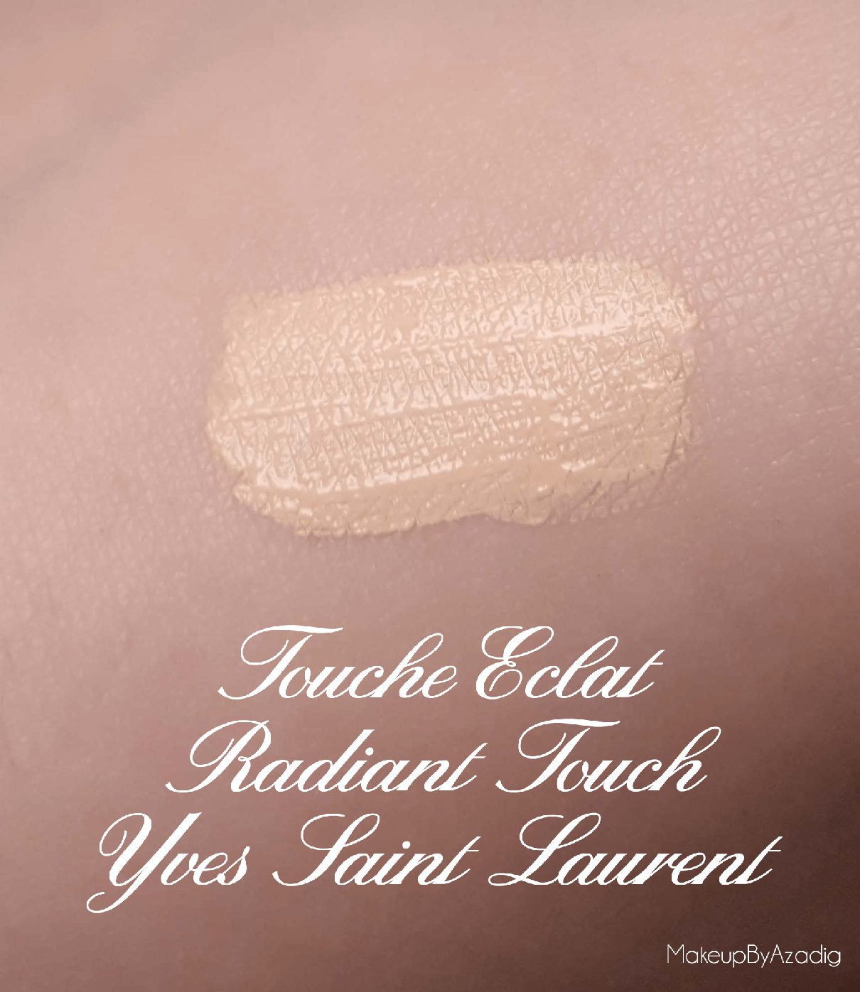 swatch-stylo-touche-eclat-radiant-touch-enlumineur-yves-saint-laurent-ysl-revue-review-avis-prix-lucette-makeupbyazadig-nouvelle-collection