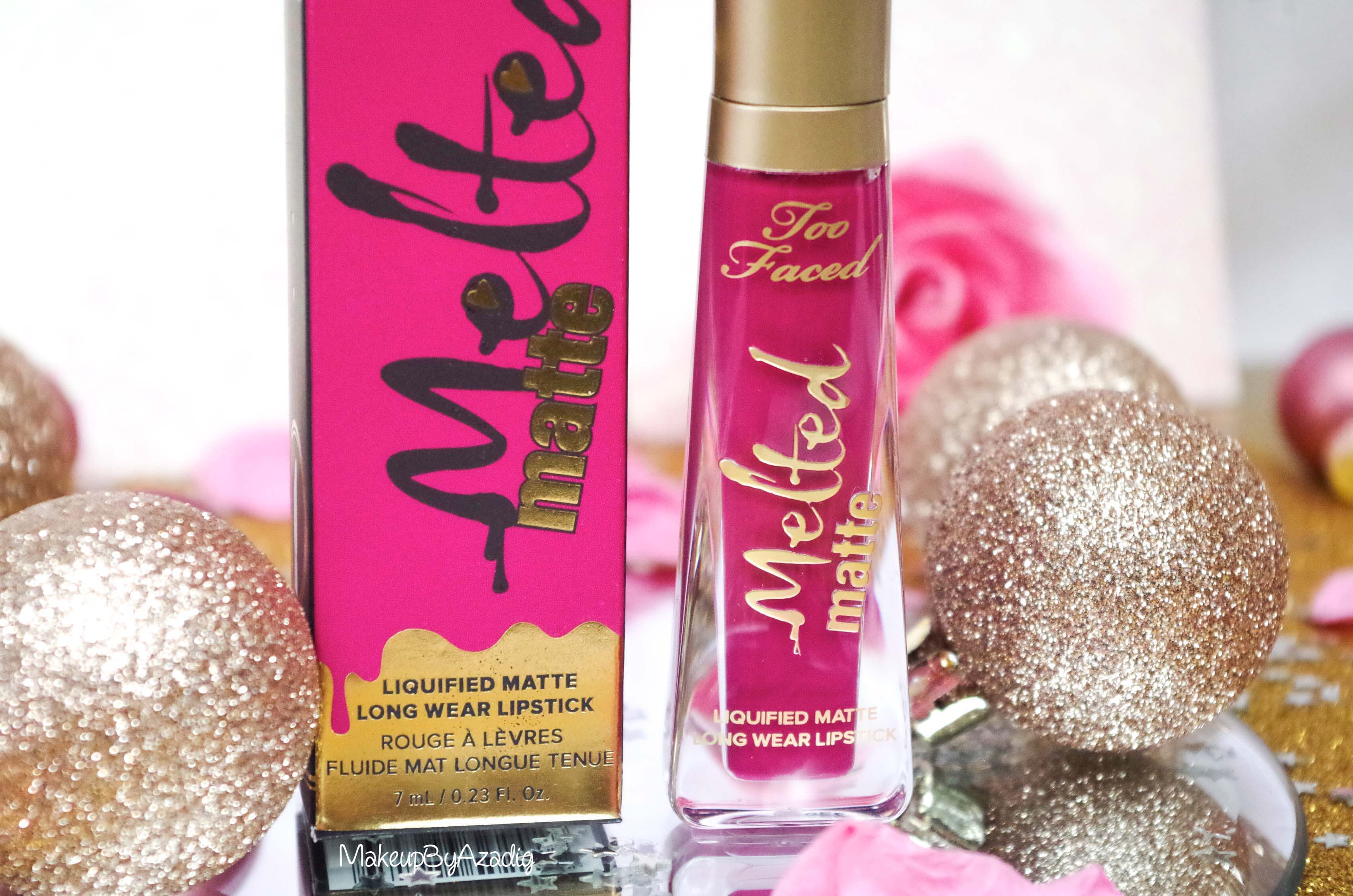 makeupbyazadig-melted-matte-queenb-bendandsnap-influencer-too-faced-rouge-levres-revue-avis-prix-sephora-paris-blog-liquide-collection