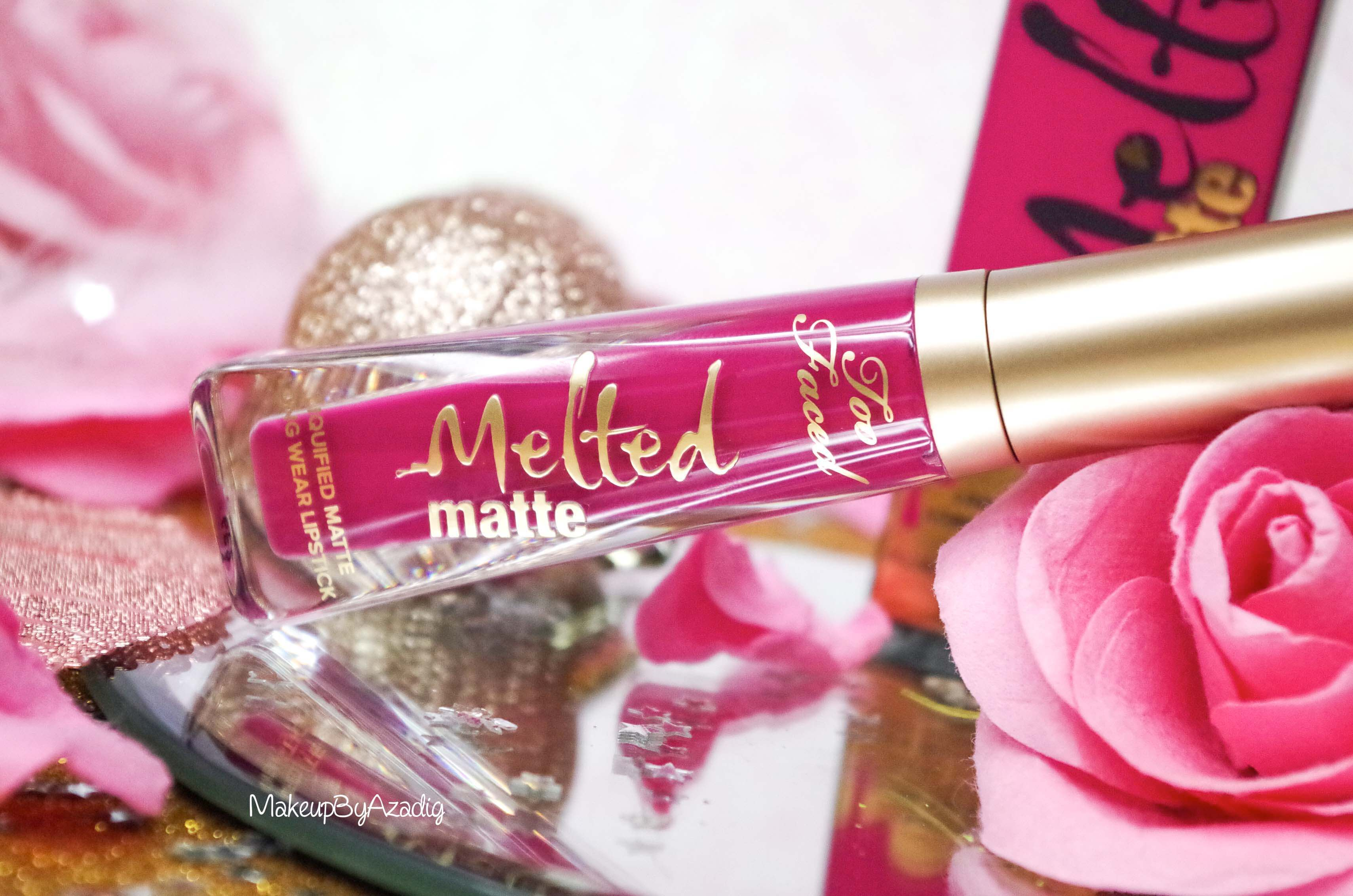 makeupbyazadig-melted-matte-queenb-bendandsnap-influencer-too-faced-rouge-levres-revue-avis-prix-sephora-paris-blog-liquide-dream