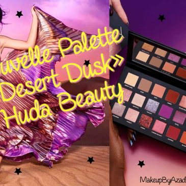 miniature-palette-huda-beauty-desert-dusk-review-swatches-makeupbyazadig-sephora-usa-influencer