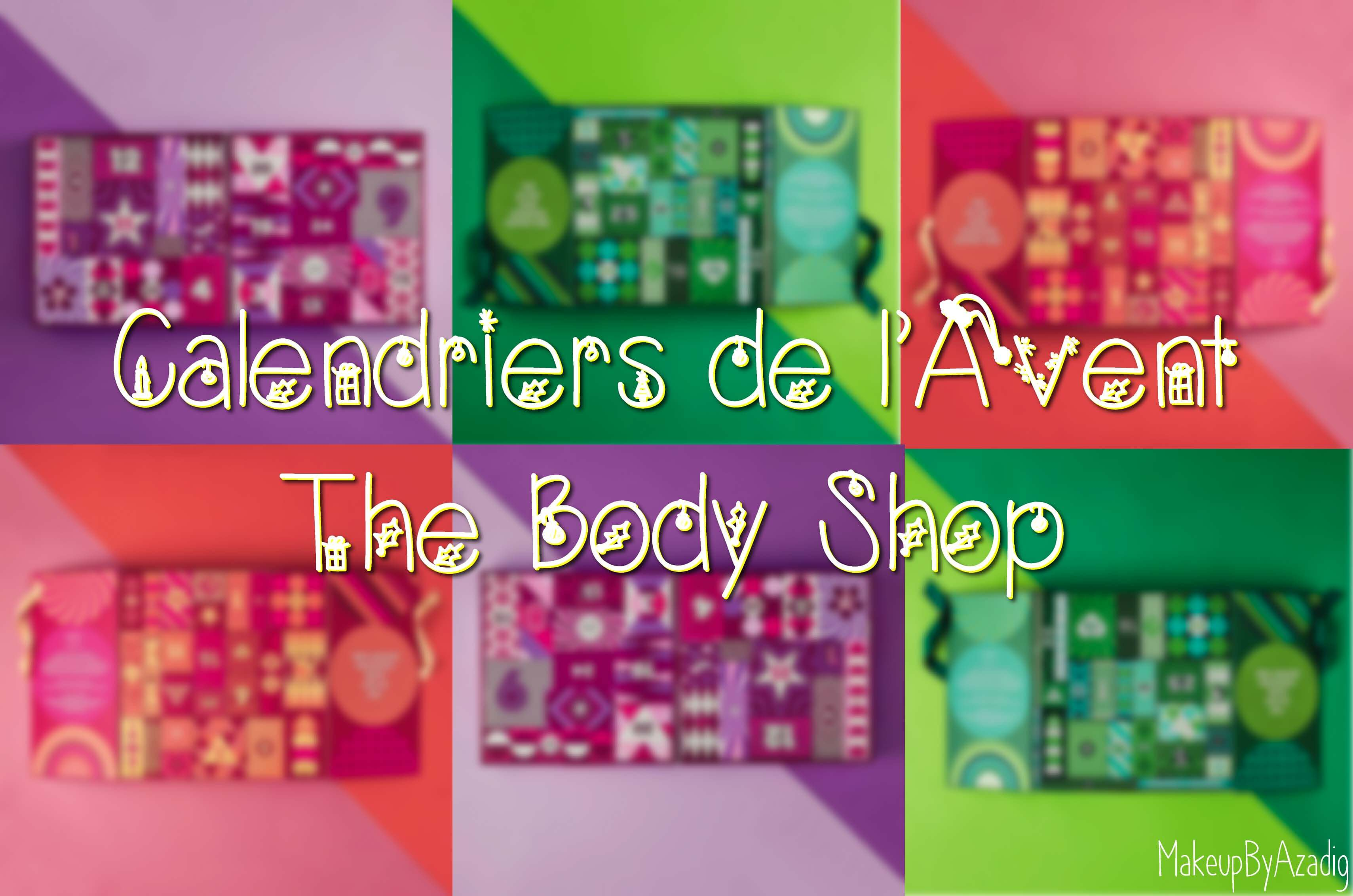 Calendrier de l 39 avent the body shop 2017 makeupbyazadig - Calendrier de l avent original 2017 ...