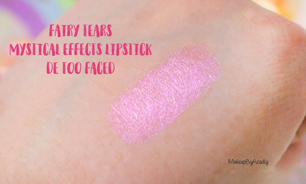 revue-review-mystical-lipstick-rouge-levres-magique-too-faced-avis-swatch-prix-france-makeupbyazadig-swatches
