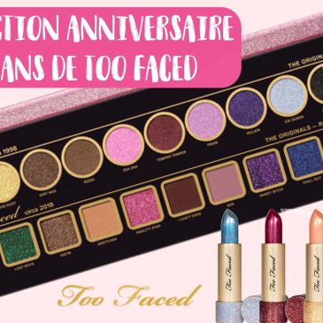 collection-anniversaire-too-faced-20-ans-rouges-a-levres-palette-swatch-avis-prix-sortie-france-makeupbyazadig-miniature
