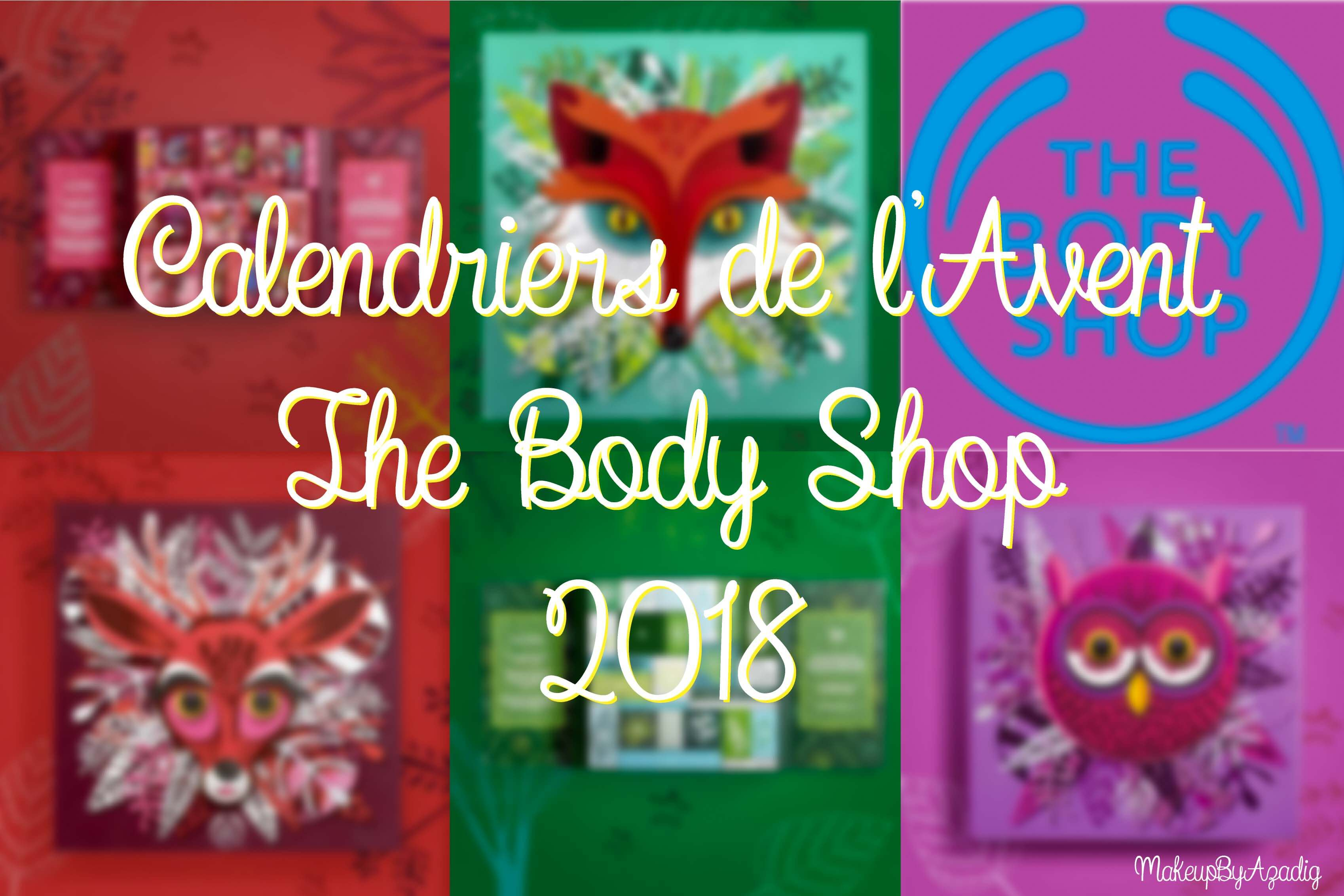 miniature-calendriers-de-lavent-the-body-shop-2018-ultime-classique-decouverte-makeupbyazadig-faon-rouge-2