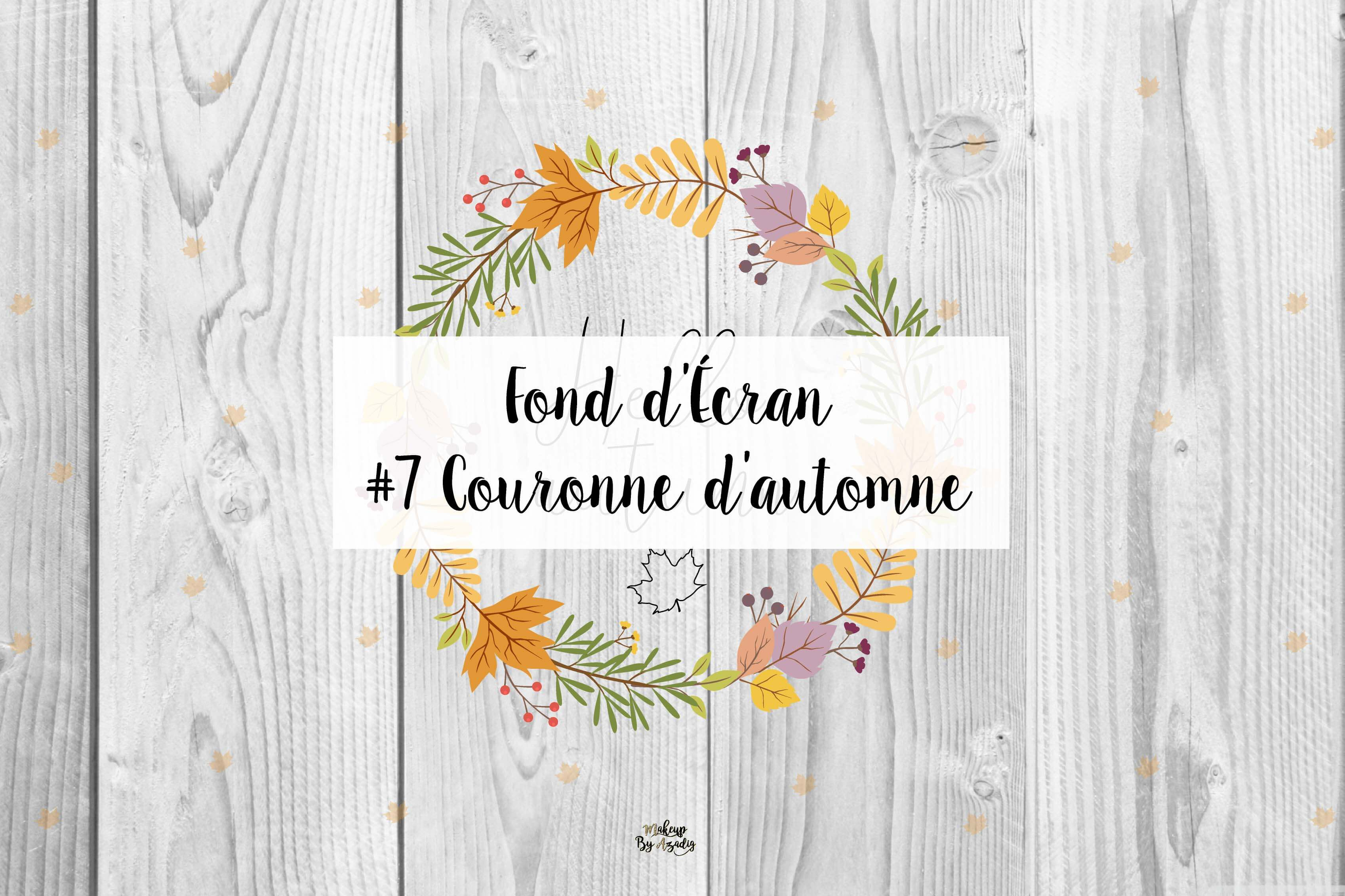 fond-decran-wallpaper-hello-couronne-automne-ordinateur-iphone-samsung-mac-macbook-imac-pc-makeupbyazadig-miniature
