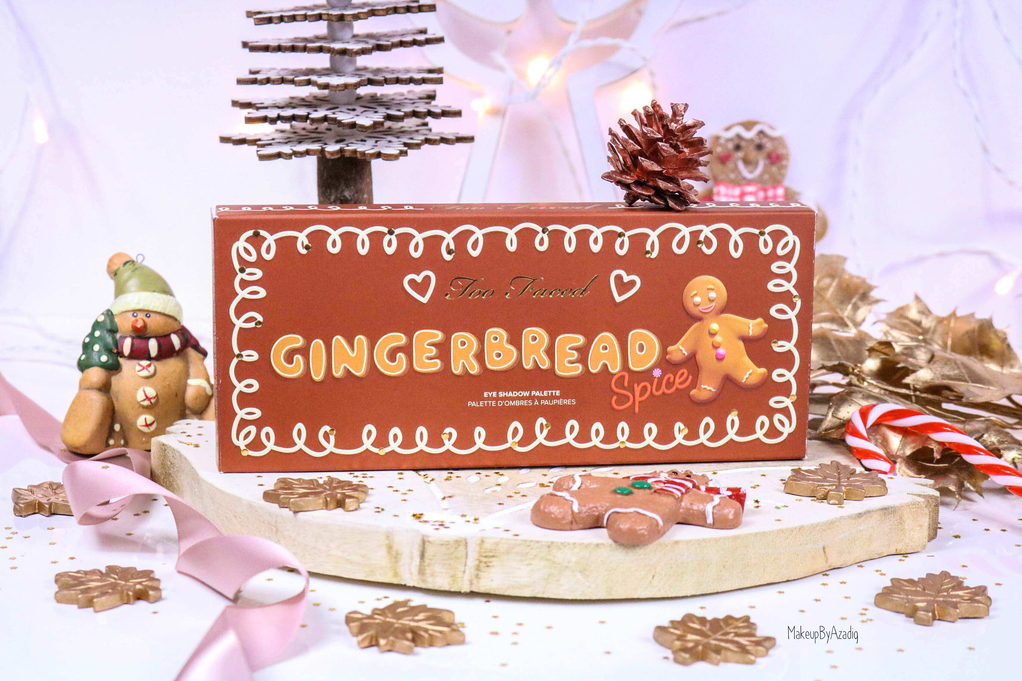 revue-palette-too-faced-gingerbread-spice-noel-france-makeupbyazadig-avis-prix-swatch-cute-packaging
