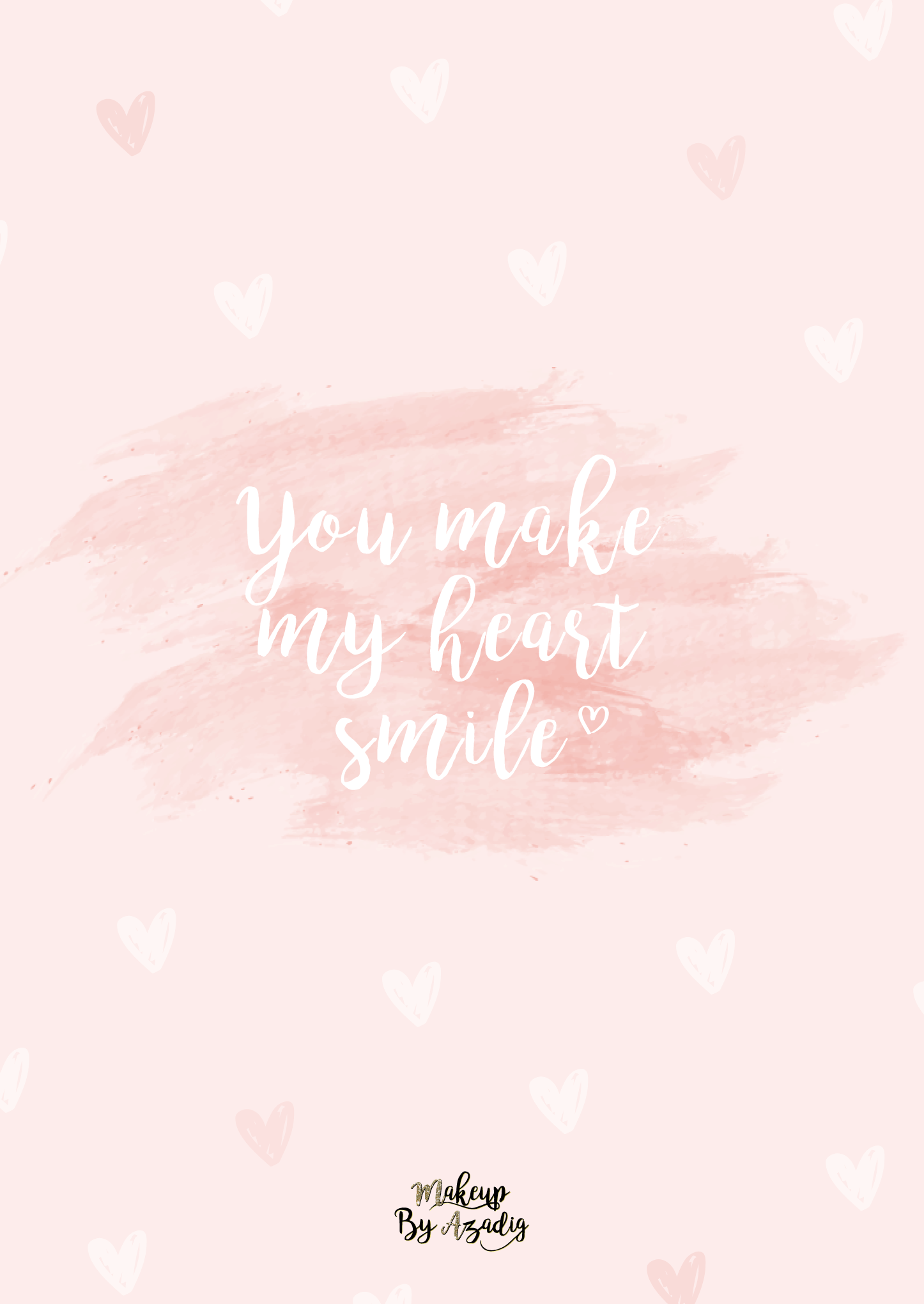 fond-decran-wallpaper-coeur-love-amour-citation-you-make-my-heart-smile-rose-girly-ipad-tablette-apple-makeupbyazadig-tendance
