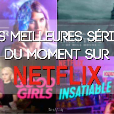 liste-meilleures-series-netflix-2018-2019-a-voir-comedie-horreur-makeupbyazadig-2