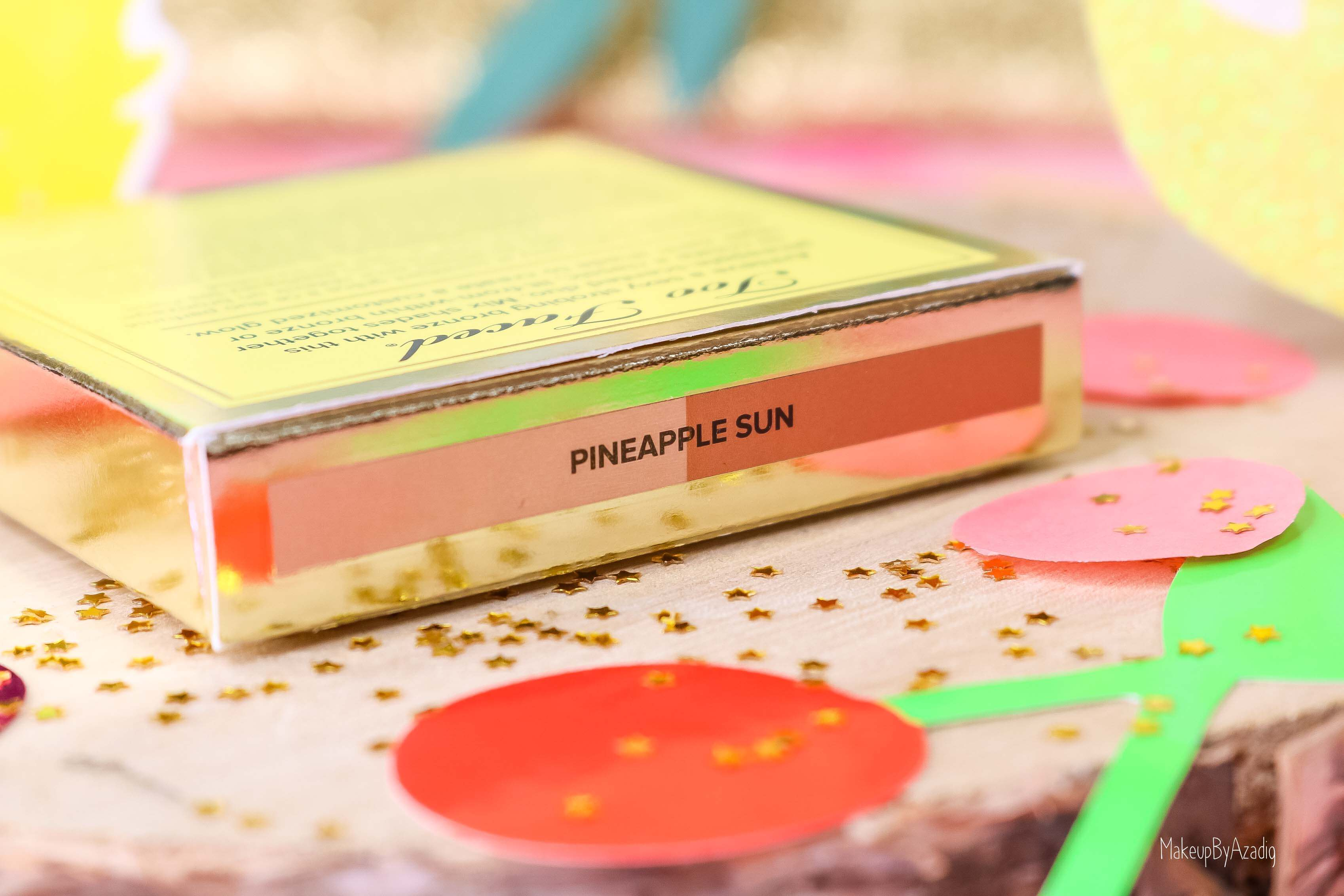 revue-collection-tutti-frutti-too-faced-bronzeur-highlighter-pineapple-paradise-sun-sephora-france-makeupbyazadig-swatch-avis-prix-ananas-ete