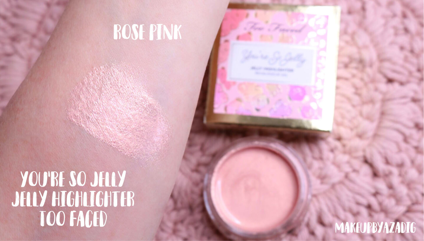 revue-highlighter-jelly-gel-rose-pink-too-faced-texture-cute-avis-prix-swatch-makeupbyazadig-sephora-france-swatches