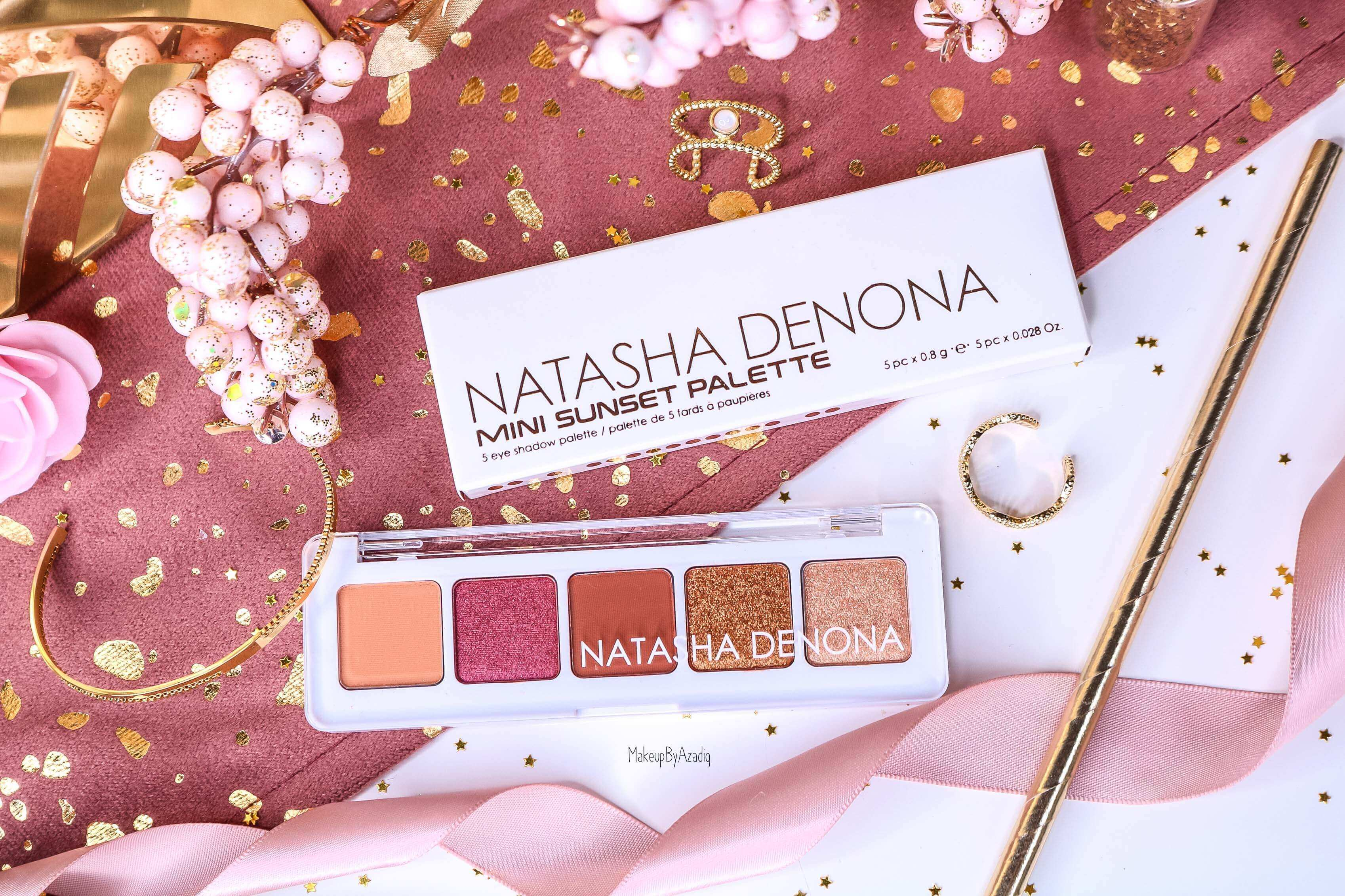 revue-palette-mini-sunset-natasha-denona-sephora-france-avis-prix-swatch-gold-champagne-burgundy-makeupbyazadig-eyeshadow-miniature