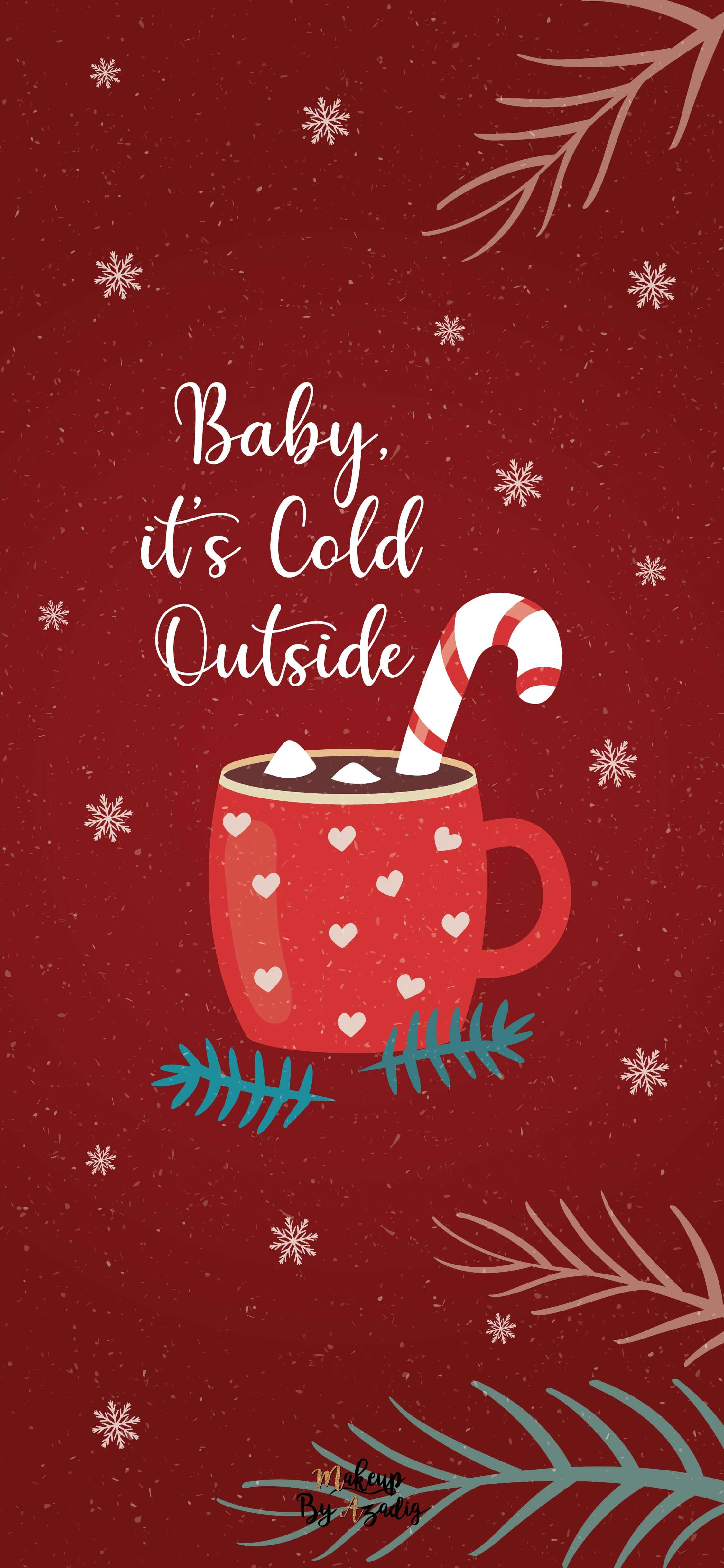 fond-decran-wallpaper-christmas-noel-baby-its-cold-outside-december-iphone-samsung-huawai-makeupbyazadig-tendance