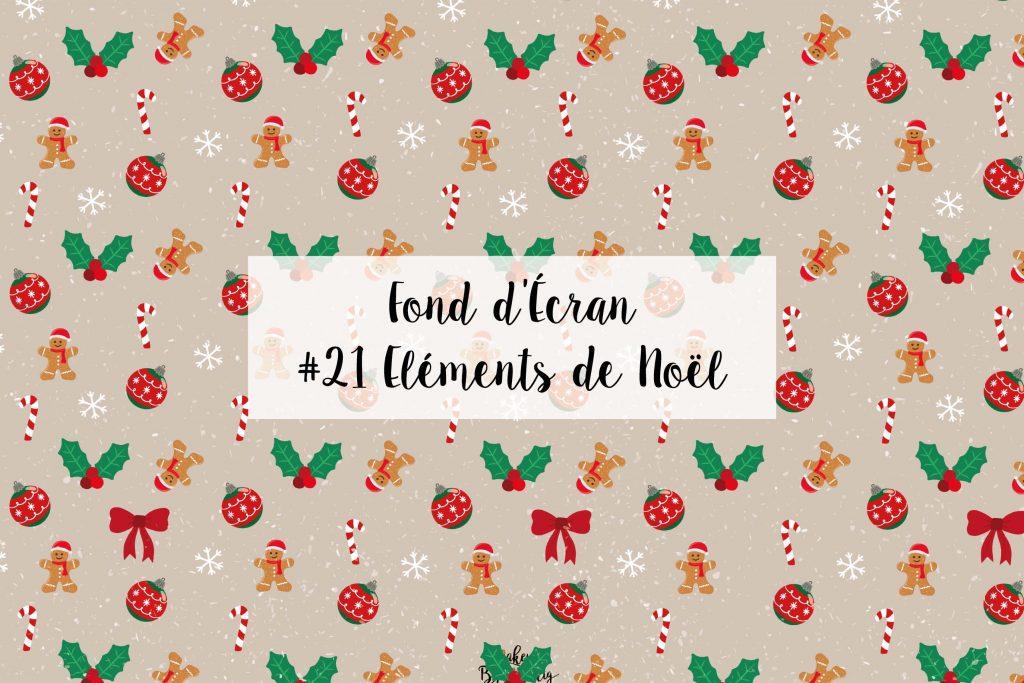 #21 Fond d'écran Noël – ÉLÉMENTS DE NOËL