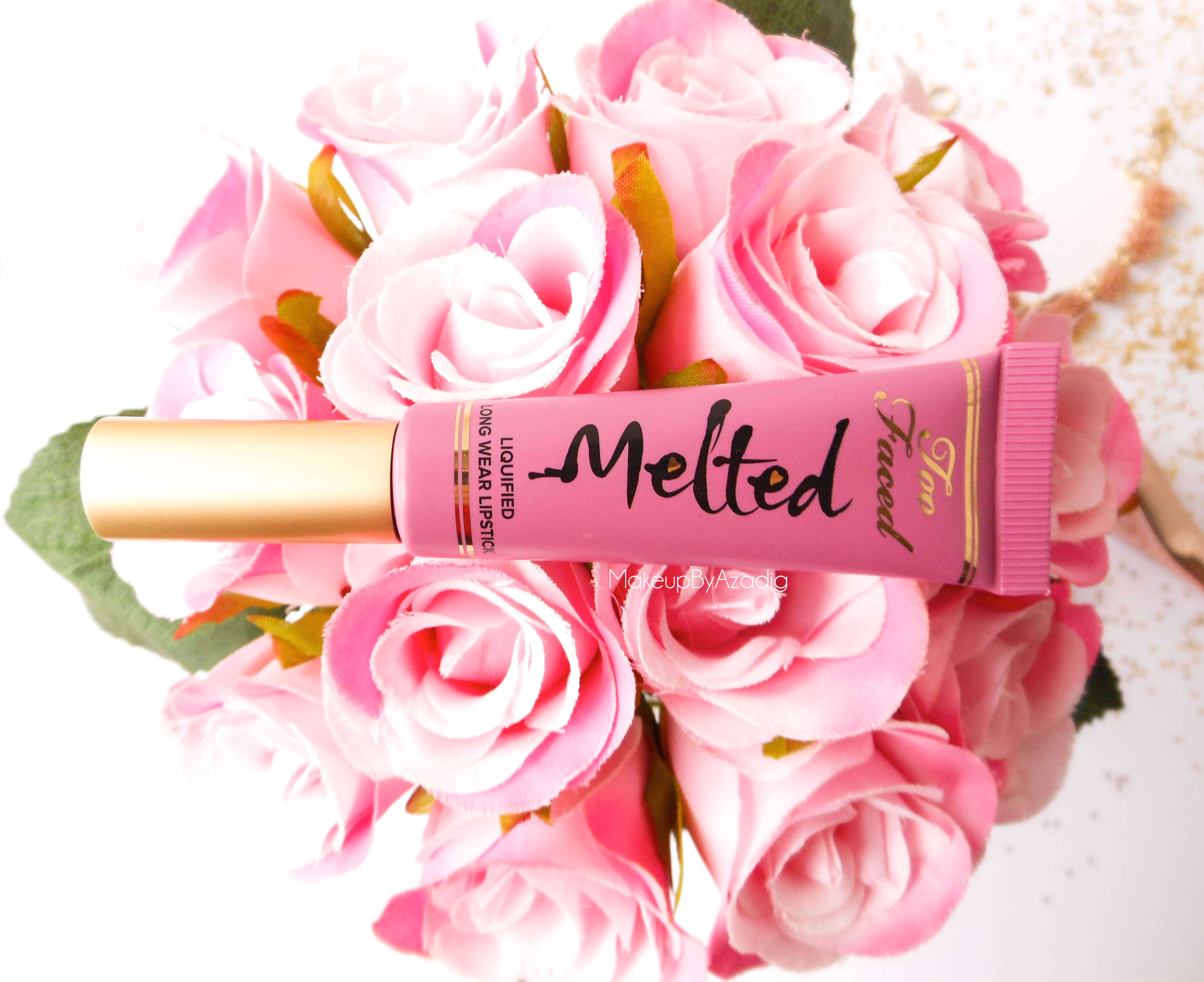 makeupbyazadig-troyes-too-faced-melted-getmelted-fig-melted-matte-blog-influencer-maquillage-roses