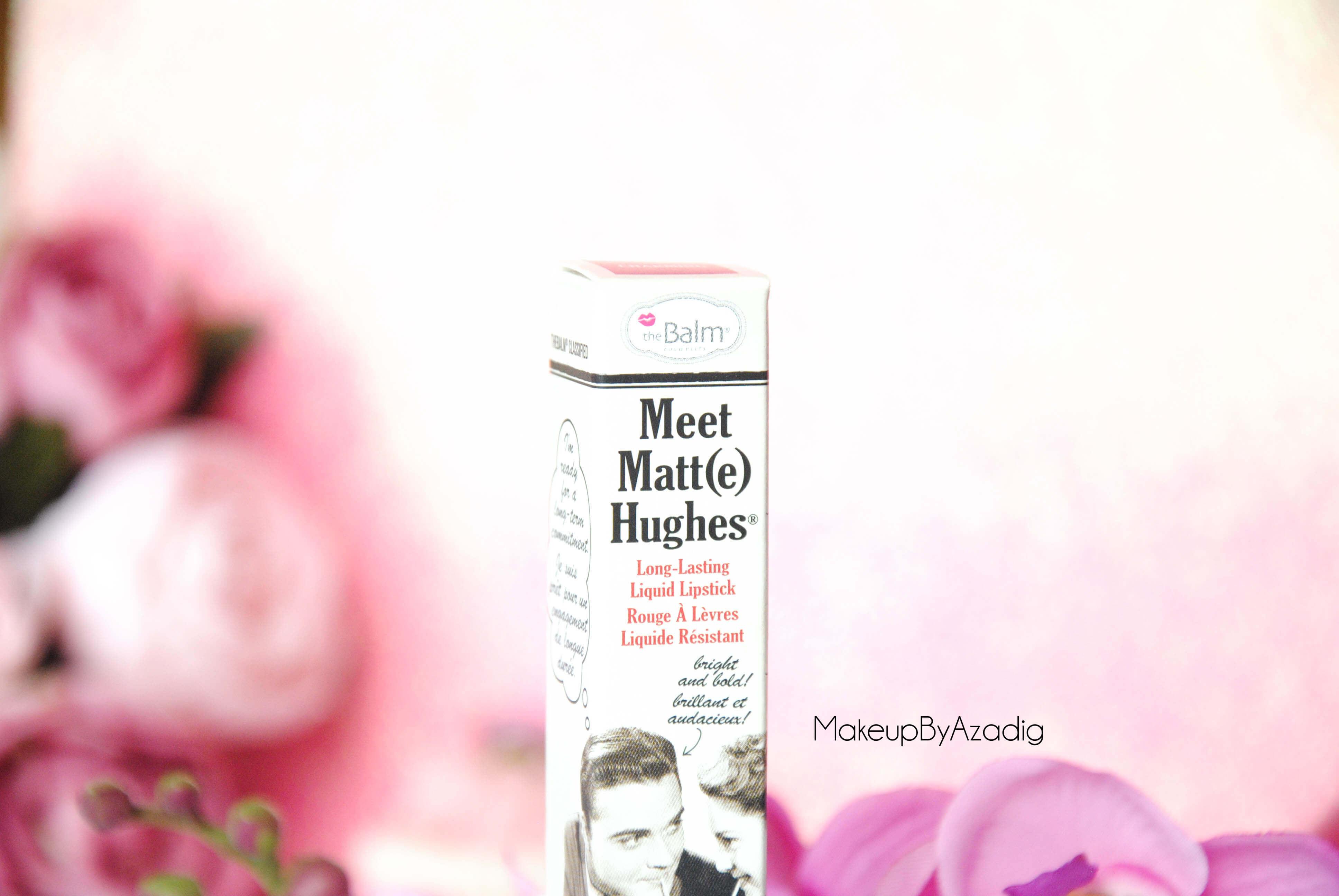 meet-matte-hughes-the-balm-charming-makeupbyazadig-troyes-paris-rouge-levres-liquide-swatch-review-avis-lasting