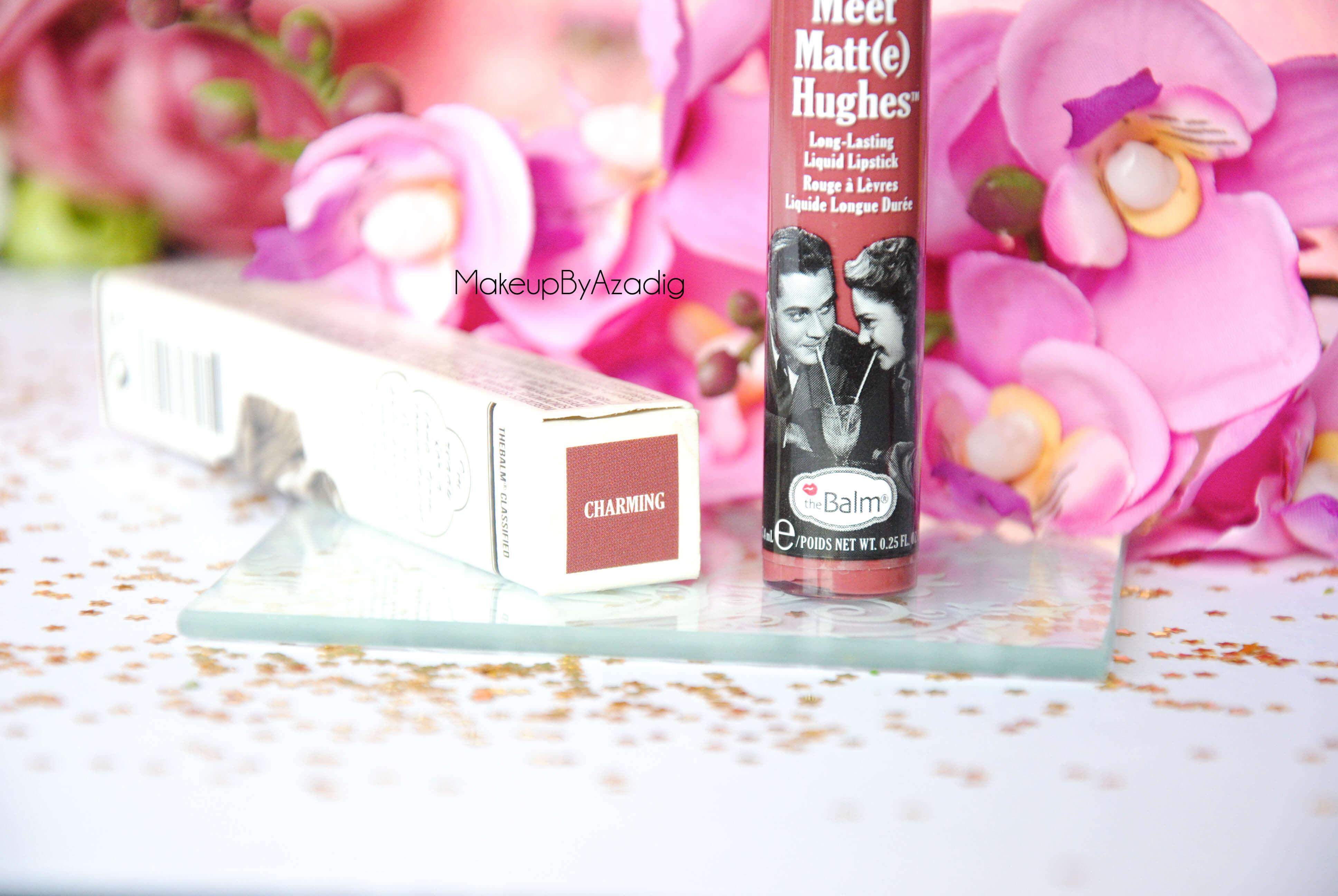 meet-matte-hughes-the-balm-charming-makeupbyazadig-troyes-paris-rouge-levres-liquide-swatch-review-avis-teinte