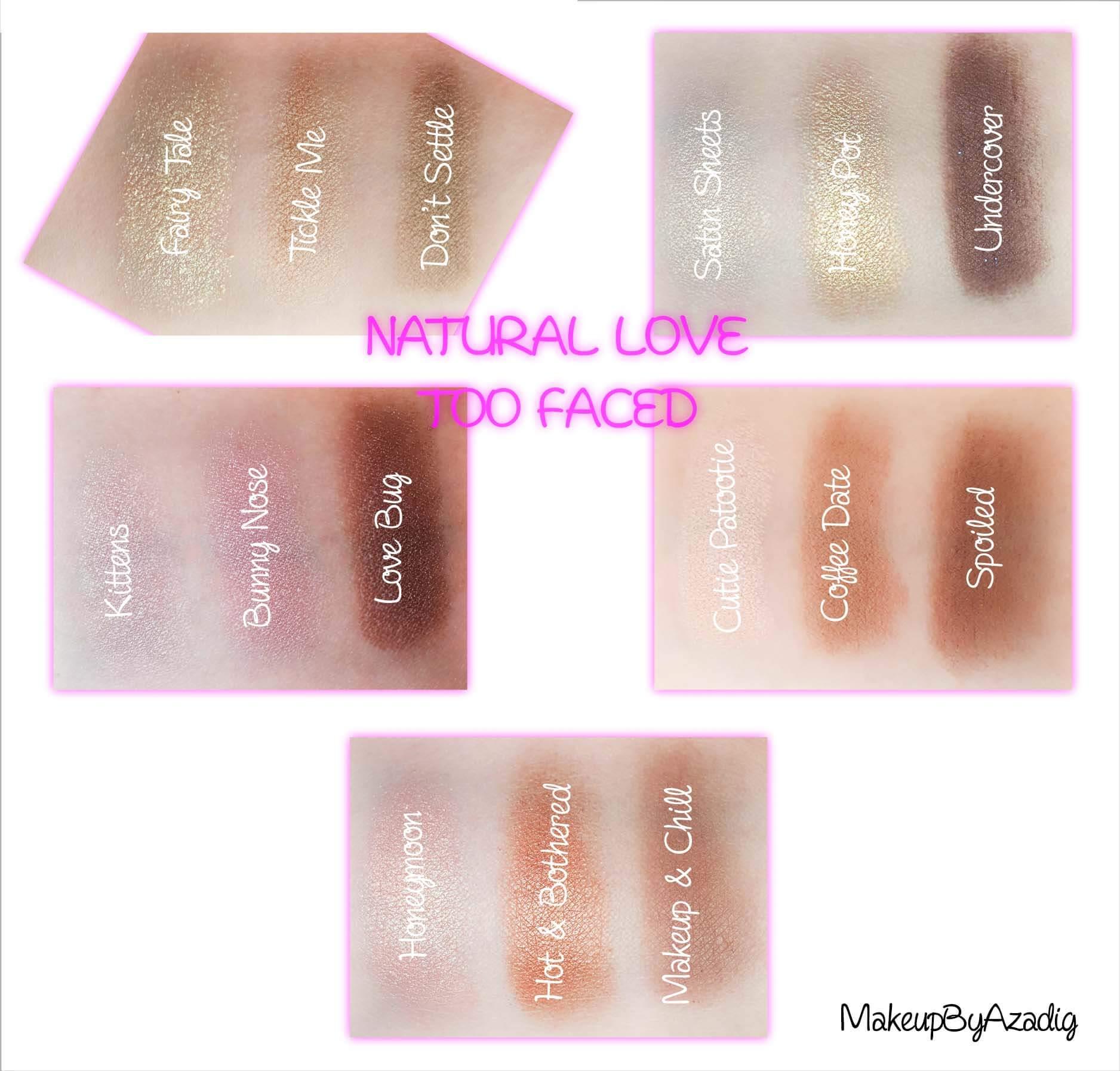 revue-review-palette-natural-love-too-faced-usa-france-disponible-sephora-blog-makeupbyazadig-avis-swatch-prix