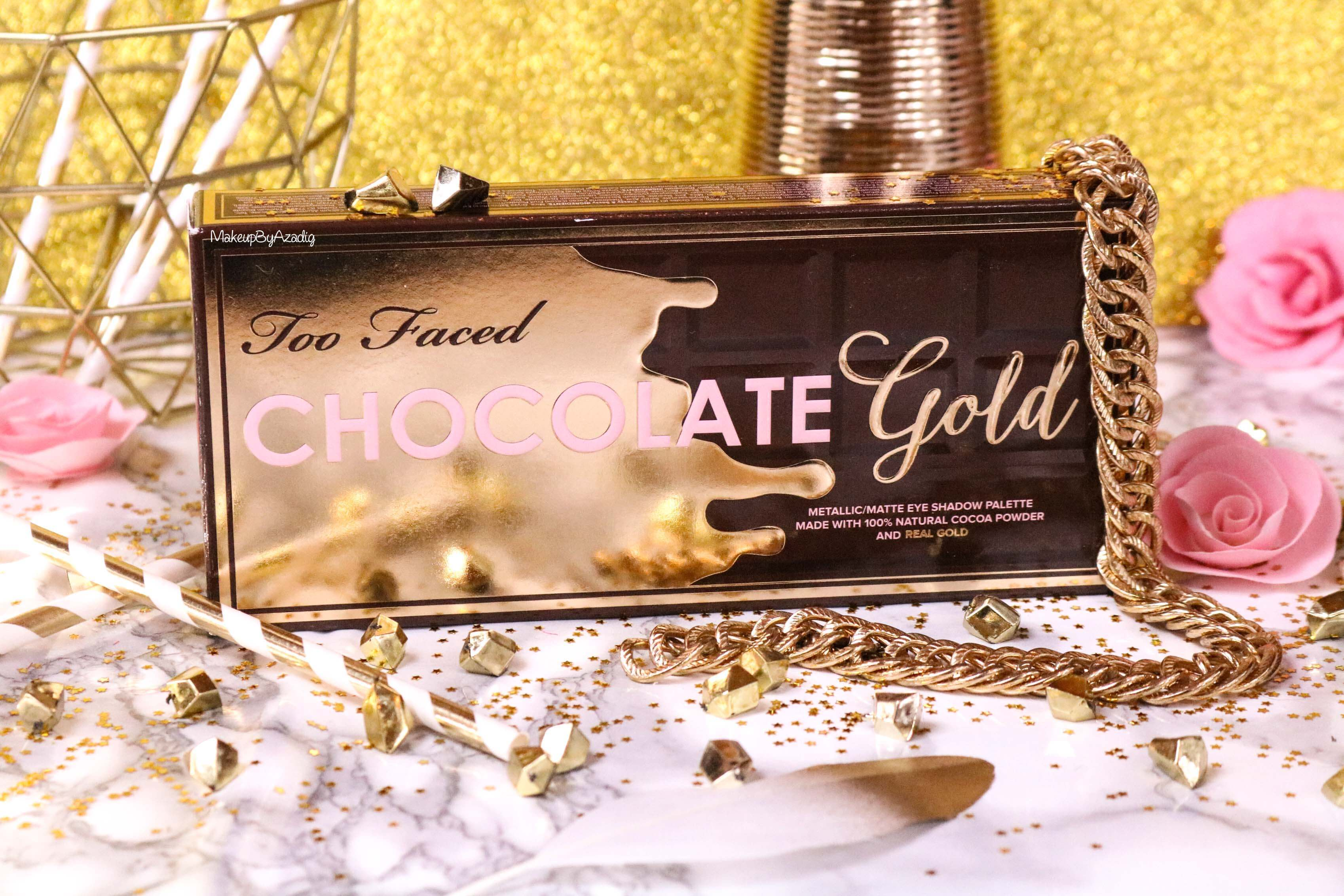 revue-palette-too-faced-chocolate-gold-review-swatch-swatches-avis-prix-makeupbyazadig-influencer-or