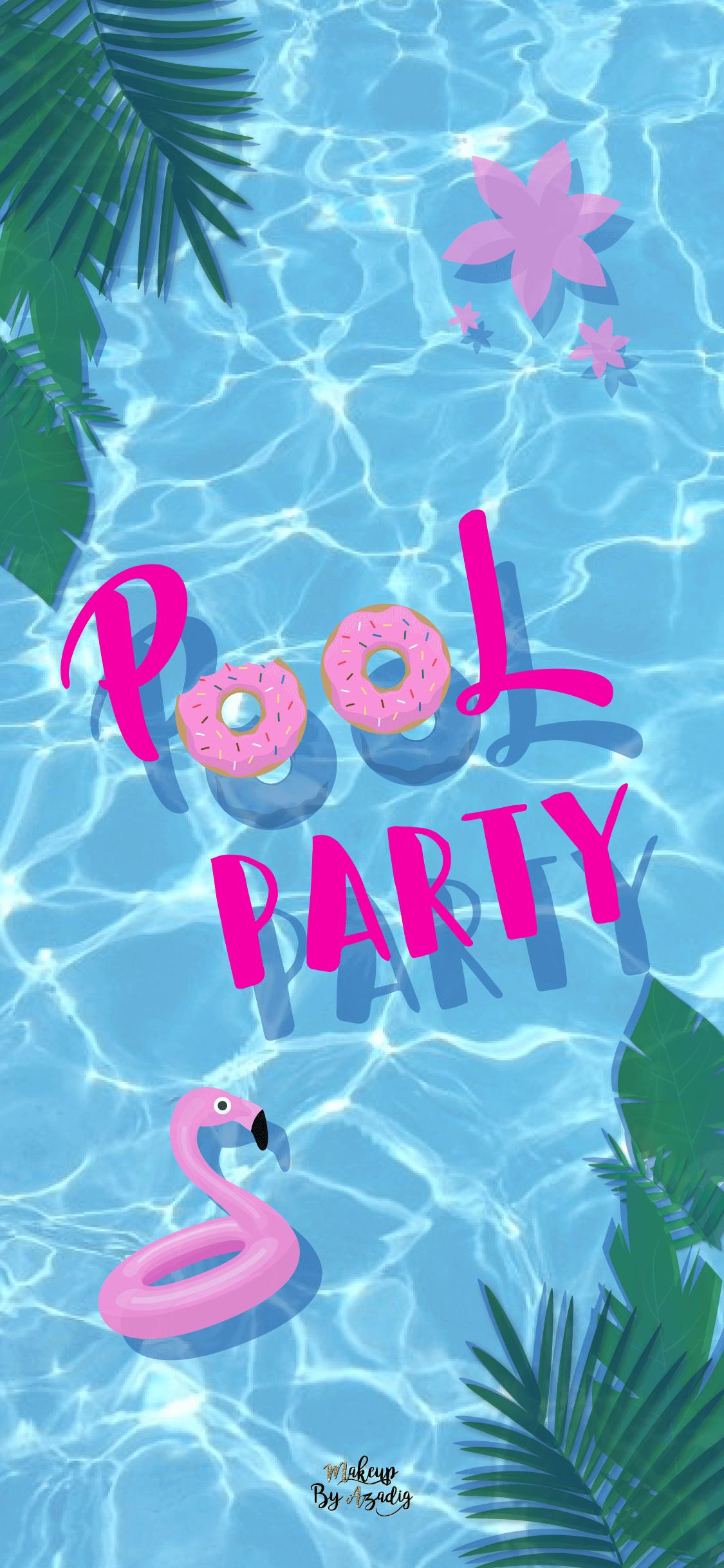 fond-decran-wallpaper-pool-party-iphone-X-makeupbyazadig-tendance