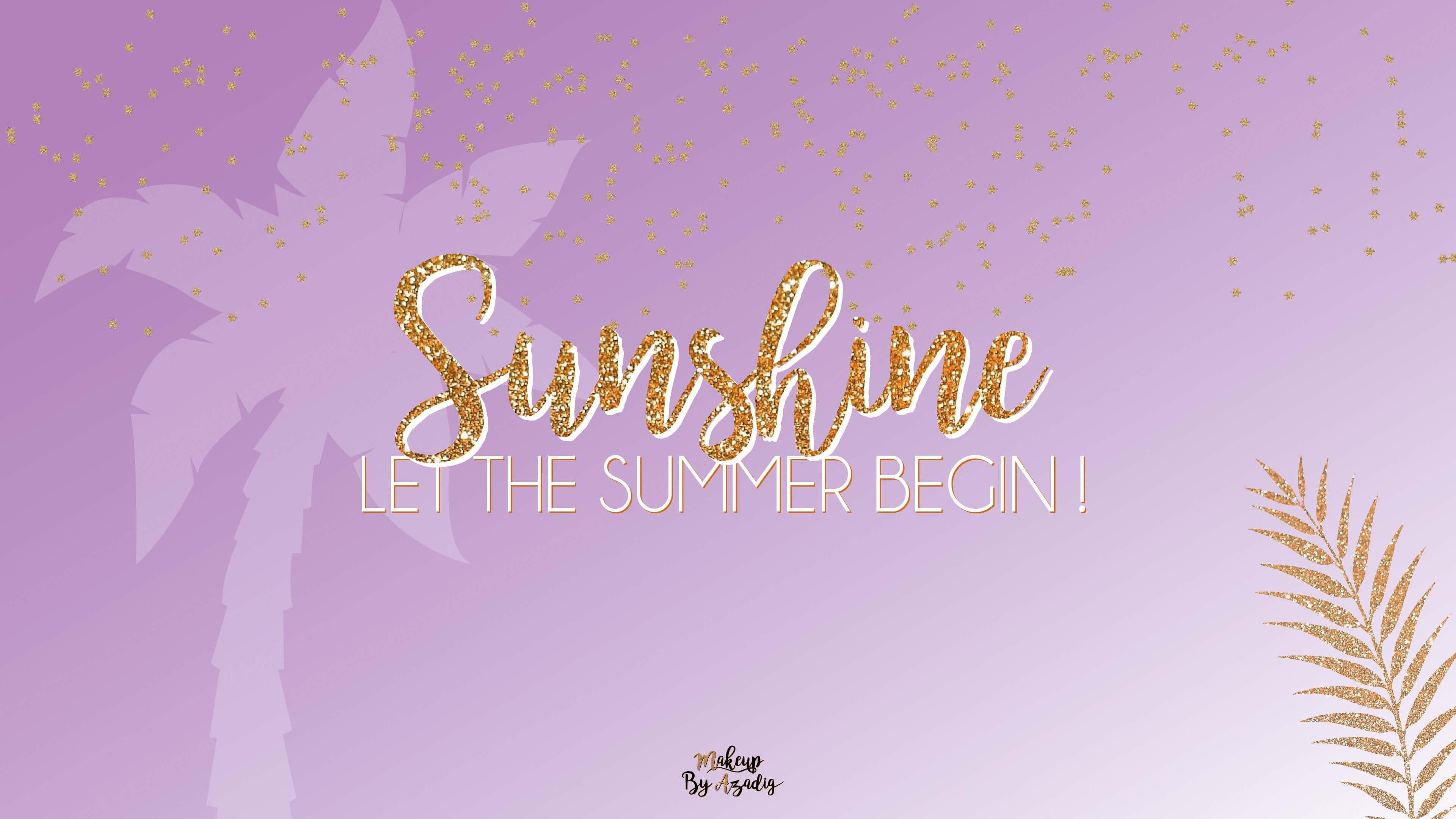 fond-decran-wallpaper-summer-begin-glitter-spring-girly-ordinateur-mac-macbook-imac-pc-makeupbyazadig-tendance