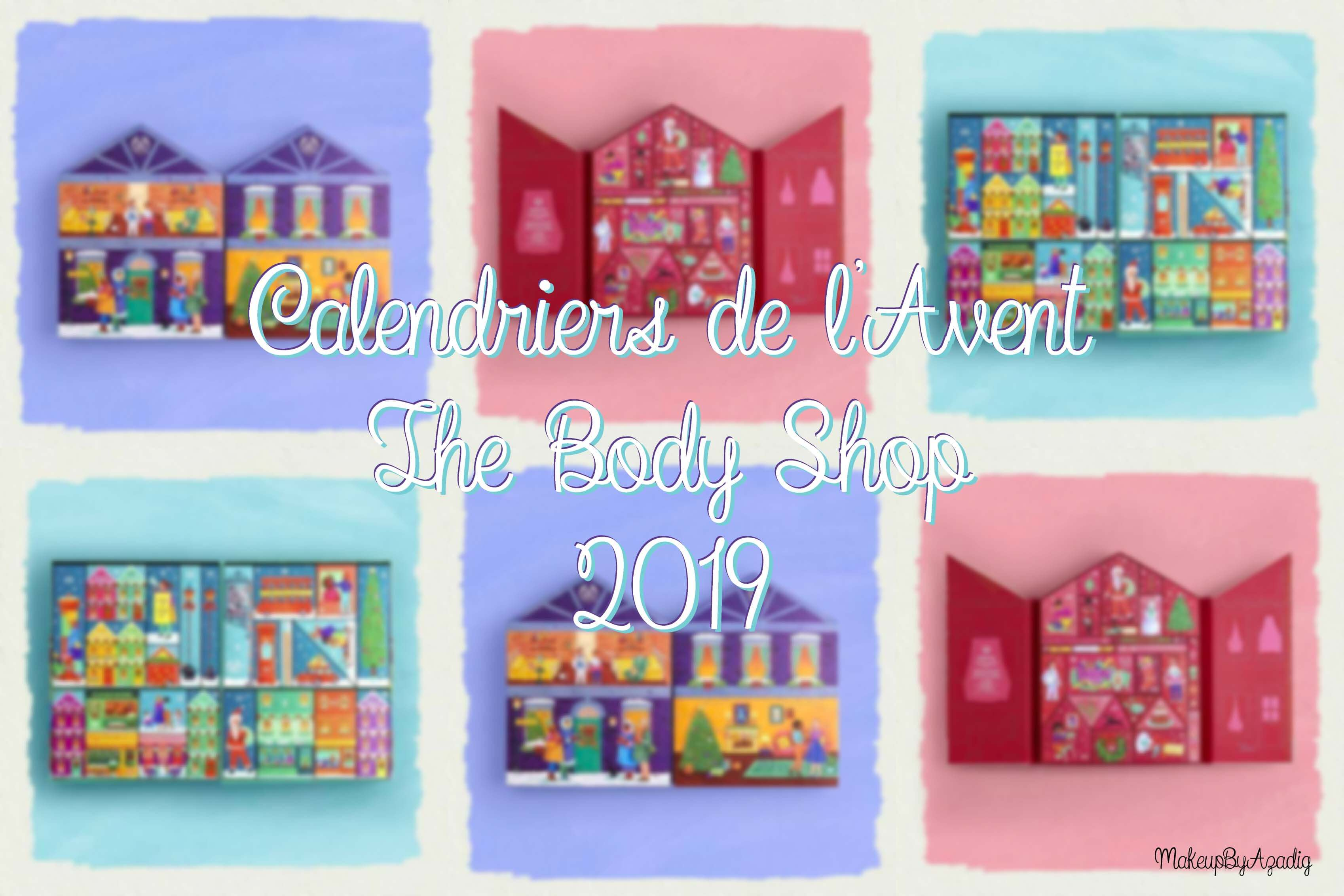 calendrier-de-lavent-the-body-shop-2019-ultime-classique-decouverte-makeupbyazadig-noel-christmas
