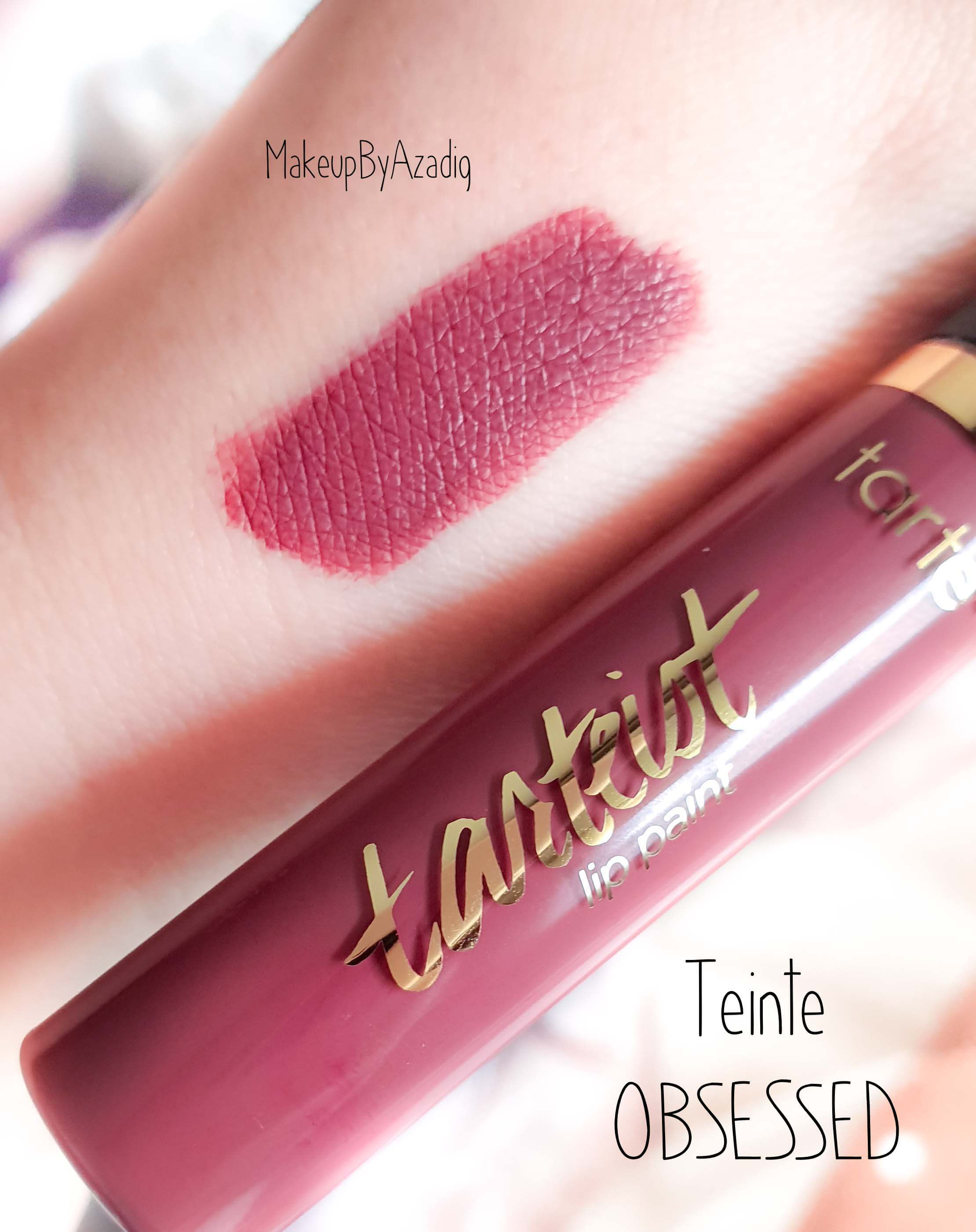 revue-rouge-a-levres-liquide-tarteist-matte-tarte-cosmetic-sephora-france-makeupbyazadig-obsessed-avis-prix-swatch-swatches